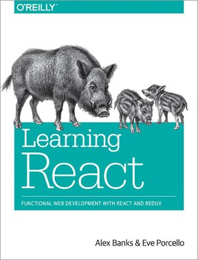 Learning React / Alex Banks, Eve Porcello